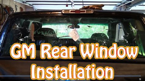 DIY GMC Chevy Truck Back Glass Installation - How to