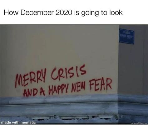 How december 2020 is going to look Merry crisis and a
