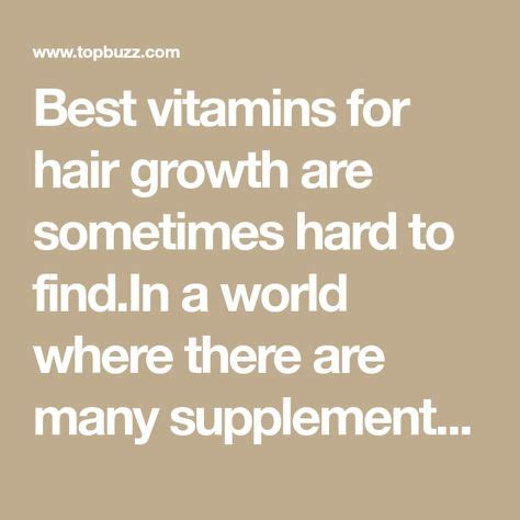 Best vitamins for hair growth are sometimes hard to find