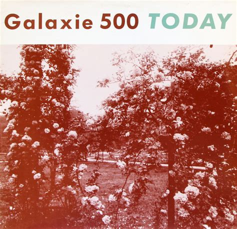 Galaxie 500 - Today | Releases, Reviews, Credits | Discogs
