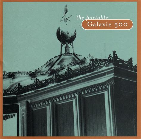 Galaxie 500 - The Portable Galaxie 500 | Releases | Discogs