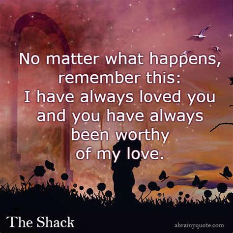 """Quotes From the Movie """"The Shack"""" on Love - abrainyquote"""