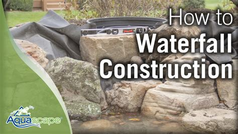 Aquascape's Step-by-Step Waterfall Construction - YouTube
