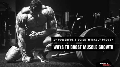 17 Powerful Tips to Boost Muscle Growth [Backed by Science]