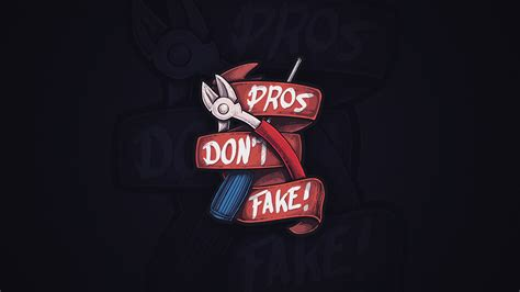 CSGO Pros Don't Fake Full HD Wallpaper and Background
