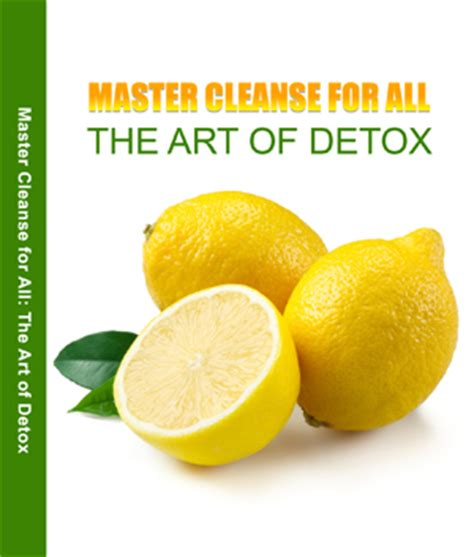 Master Cleanse Diet – Detoxify Your Body   UniqSource