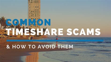 Timeshare Scams - How To Avoid Them | Tess Law