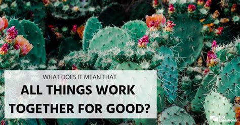 What does it mean that all things work together for good